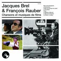 Chansons et musiques de films / Jacques Brel, mus. & chant | Brel, Jacques (1929-1978). Compositeur. Mus. & chant