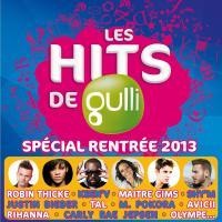 Hits de Gulli : spécial rentrée 2013