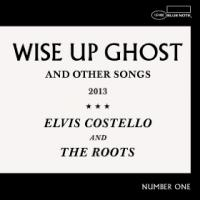Wise up ghost and other songs 2013 Elvis Costello, chant, guit., p