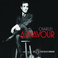 Les 50 plus belles chansons / Charles Aznavour, chant | Aznavour, Charles (1924-....). Interprète