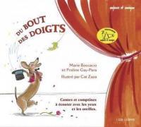 Du bout des doigts : contes et comptines à écouter avec les yeux et les oreilles / Praline Gay-Para | Gay-Para, Praline (1956-....)