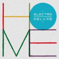 Home Electro Deluxe, groupe voc. et instr.
