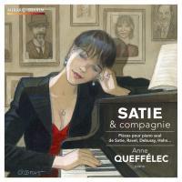 Satie & compagnie | Satie, Erik. Compositeur