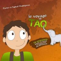 Le Voyage de Tao / Florine Chassigneux | Chassigneux, Florine