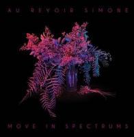 Move in spectrums Au Revoir Simone, trio voc. et instr.
