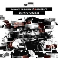 Black radio 2 | Robert Glasper experiment