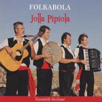 Jolla pipiola tarentelle siciliane Folkabola, groupe voc. et instr.