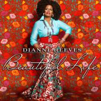 Beautiful life | Reeves, Dianne. Chanteur
