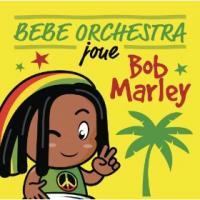 Bebe orchestra joue Bob Marley /