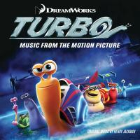 Turbo : bande originale du film d'animation