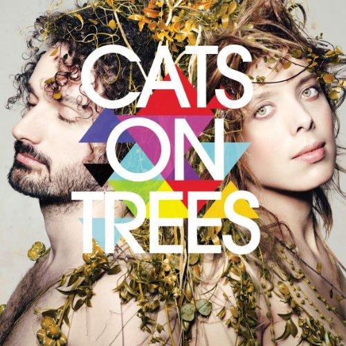 Burn. Sirens call. Jimmy...[etc.] / Cats On Trees | Cats On Trees. Parolier. Compositeur. Interprète