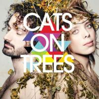 Burn ; Sirens call ; Jimmy... | Cats on Trees. Musicien