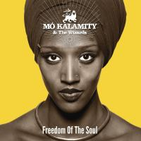 Freedom of the soul / Mo'Kalamity | Mo'Kalamity