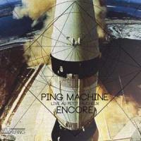 Encore live au Petit Faucheux Ping Machine, ens. instr.