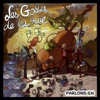 Parlons-en Les Gosses de la Rue, groupe instr.