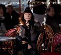 J'ai l'honneur d'être Brigitte Fontaine, chant, textes Belkacem Areski, comp., arrangements