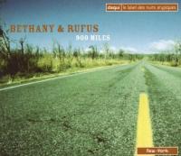 900 Miles | Bethany & Rufus. Interprète