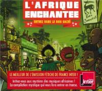 Afrique enchantée (L') : entrez dans le bois sacré | Compilation