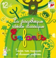 Discothèque idéale classique enfants (La) : toutes mes musiques et chansons préférées | Rossini, Gioacchino (1792-1868)
