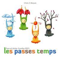 Les Passes temps Festival Lâcher d'oreilles 2013