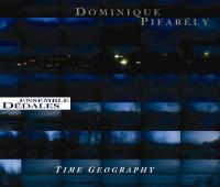 Time geography Dominique Pifarely, violon, comp. Ensemble Dédales