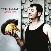 Amor fati / Yves Jamait   Jamait, Yves. Musicien