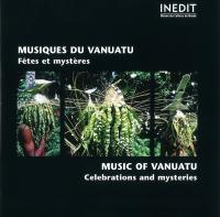 Musiques du Vanuatu fêtes et mystères Alexandre François, chercheur Monika Stern, ethnomusicologue