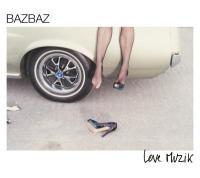 Love muzik Bazbaz, chant