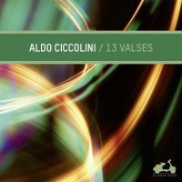 13 [Treize] Valses | Ciccolini, Aldo (1925-....). Musicien