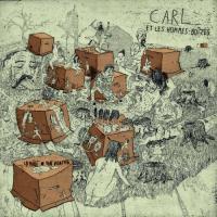 Paroi de ton ventre (La) | Carl et Les Hommes Boîtes. Musicien