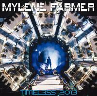 Timeless 2013 | Farmer, Mylène