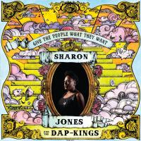 Give the people what they want | Sharon Jones & The Dap-Kings. Musicien