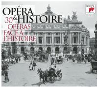 Opéra et histoire 30 opéras face à l'histoire