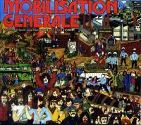 Mobilisation générale prostest and spirit jazz from France 1970-1976 Alfred Panou & The Art ensemble of Chicago, Brigitte Fontaine & Areski Belkacem... [et al.]