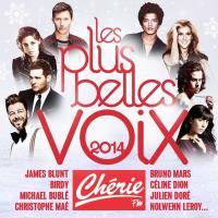 Les Plus belles voix 2014 : Chérie FM