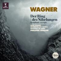 Der ring des Nibelungen : symphonic excerpts / Richard Wagner | Wagner, Richard (1813-1883)