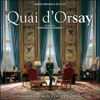 Quai d'Orsay : bande originale du film de Bertrand Tavernier / Philippe Sarde | Sarde, Philippe