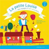 La Petite Louise, ses voyages et son accordéon / Marc Perrone | Perrone, Marc - accordéoniste