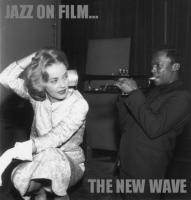 Jazz-on-film...-the-new-wave