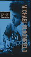 From his head to his heart to his hands / Michael Bloomfield | Bloomfield, Michael (1944-1981)