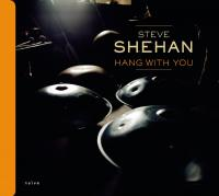 Hang with you Steve Shehan, compositions, hangs, piano, spacedrum, percussions Golshifteh Farahani, chant, spacedrum Ibrahim Maalouf, trompette Ugo Rabec, violon Didier Malherbe, duduk... [et al.]