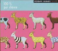 100% Pur chèvre | Calandry, Elisabeth. Narrateur