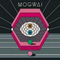 Rave tapes Mogwai, groupe voc. et instr.