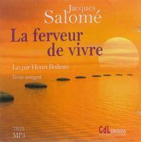 La Ferveur de vivre / Jacques Salomé | Salomé, Jacques. Auteur