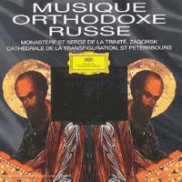 Musique orthodoxe russe prêtres et choeur du monastère Saint-Serge-de-la-Trinité Zagorsk, prêtres et choeur de la cathédrale de la Transfiguration