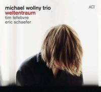 Weltentraum Michael Wollny Trio, groupe instr. Michael Wollny, p. Tim Lefebvre, cb Eric Schaefer, batt.