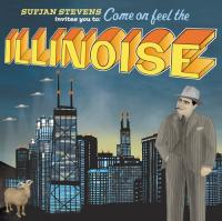 Come on feel the Illinoise Sufjan Stevens, chant, guit.