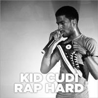 Rap hard / Kid Cudi | Kid Cudi (1984-....)