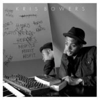 Heroes + misfits | Bowers, Kris (1989-....)