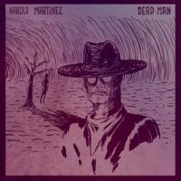 digipack Dead man | Martinez, Harold